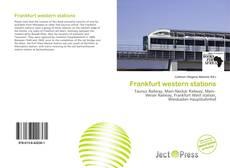 Bookcover of Frankfurt western stations