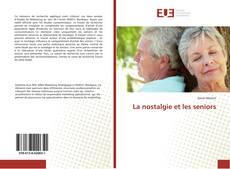 Capa do livro de La nostalgie et les seniors