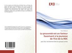 Bookcover of La prauvreté est un facteur favorisant à la jeunesse de l'Est de la RDC