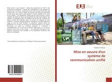 Couverture de Mise en oeuvre d'un système de communication unifié