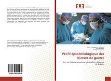 Bookcover of Profil épidémiologique des blessés de guerre