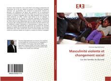 Bookcover of Masculinité violente et changement social