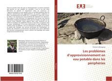 Bookcover of Les problèmes d'approvisionnement en eau potable dans les périphéries