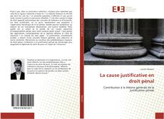 Bookcover of La cause justificative en droit pénal