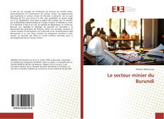 Portada del libro de Le secteur minier du Burundi