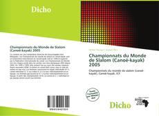 Bookcover of Championnats du Monde de Slalom (Canoë-kayak) 2005
