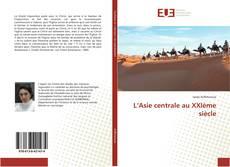 Обложка L'Asie centrale au XXIème siècle