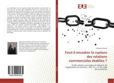 Portada del libro de Faut-il encadrer la rupture des relations commerciales établies ?