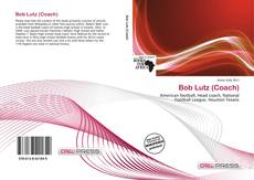 Couverture de Bob Lutz (Coach)