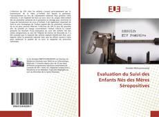 Portada del libro de Evaluation du Suivi des Enfants Nés des Mères Séropositives