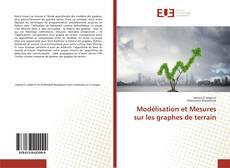 Buchcover von Modélisation et Mesures sur les graphes de terrain