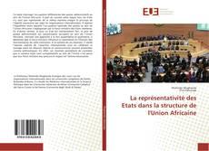 Copertina di La représentativité des Etats dans la structure de l'Union Africaine