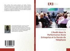 Bookcover of L'Audit dans la Performance d'une Entreprise et la Percée du Téléphone