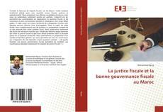 Borítókép a  La justice fiscale et la bonne gouvernance fiscale au Maroc - hoz