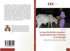 Borítókép a  Le marché laitier mondial : quelle place pour l'Afrique et le Sénégal - hoz