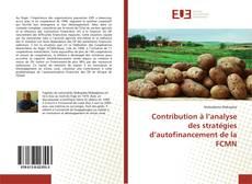 Bookcover of Contribution à l'analyse des stratégies d'autofinancement de la FCMN