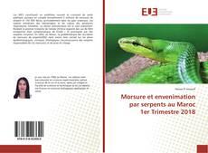 Bookcover of Morsure et envenimation par serpents au Maroc 1er Trimestre 2018