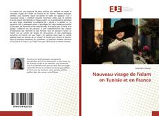 Обложка Nouveau visage de l'islam en Tunisie et en France