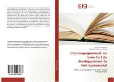 Bookcover of L'accompagnement: un levier fort du développement de l'entrepreneuriat