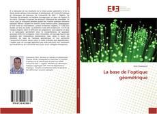Bookcover of La base de l'optique géométrique