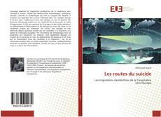 Bookcover of Les routes du suicide