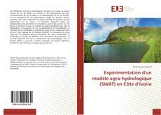 Buchcover von Expérimentation d'un modèle agro-hydrologique (SWAT) en Côte d'Ivoire