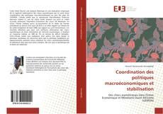 Bookcover of Coordination des politiques macroéconomiques et stabilisation