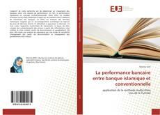 La performance bancaire entre banque islamique et conventionnelle kitap kapağı