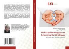 Couverture de Profil Epidemiologique et Déterminants Génétiques