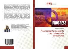 Bookcover of Financements innovants des collectivités territoriales