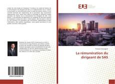 Bookcover of La rémunération du dirigeant de SAS