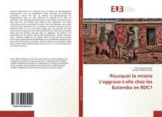 Bookcover of Pourquoi la misère s'aggrave-t-elle chez les Batembo en RDC?