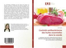 Buchcover von L'activité antibactérienne des huiles essentielles dans la viande