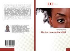 Copertina di She is a non marital child