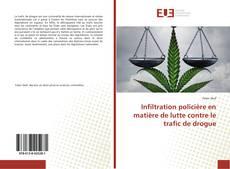 Copertina di Infiltration policière en matière de lutte contre le trafic de drogue