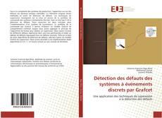 Bookcover of Détection des défauts des systèmes à événements discrets par Grafcet
