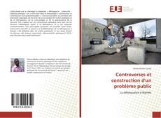 Bookcover of Controverses et construction d'un problème public
