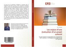 Portada del libro de Les enjeux d'une évaluation d'un projet culturel