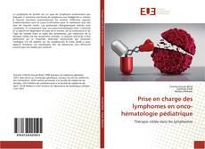 Prise en charge des lymphomes en onco-hématologie pédiatrique kitap kapağı