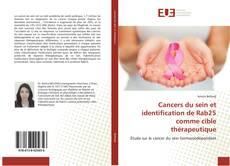 Bookcover of Cancers du sein et identification de Rab25 comme cible thérapeutique