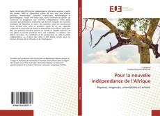 Capa do livro de Pour la nouvelle indépendance de l'Afrique