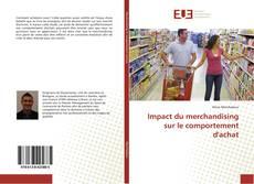 Impact du merchandising sur le comportement d'achat的封面