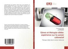 Bookcover of Gènes et thérapie ciblée: expérience sur le cancer colorectal