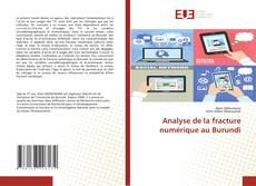 Bookcover of Analyse de la fracture numérique au Burundi