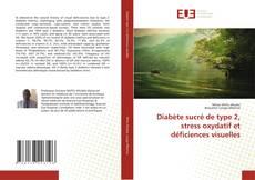 Capa do livro de Diabète sucré de type 2, stress oxydatif et déficiences visuelles