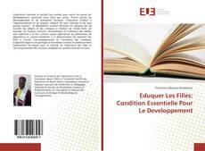 Bookcover of Eduquer Les Filles: Condition Essentielle Pour Le Developpement