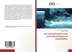 Les caractérisations des eaux domestiques et industrielles的封面
