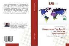 Обложка Gouvernance Post-Conflit par la Justice Transitionnelle