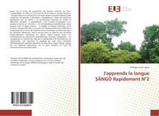 Bookcover of J'apprends la langue SÄNGÖ Rapidement N°2