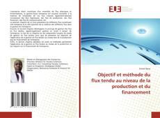 Borítókép a  Objectif et méthode du flux tendu au niveau de la production et du financement - hoz